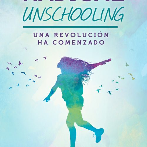 4.1 Forros-radical-unschooling